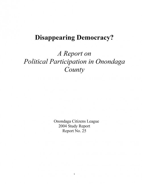 Disappearing Democracy: A Report on Political Participation in Onondaga County