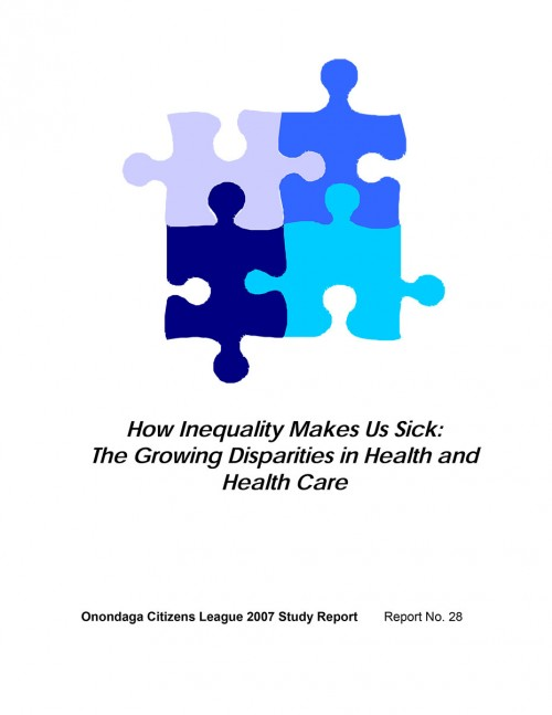 How Inequality Makes Us Sick: The Growing Disparities in Health and Health Care